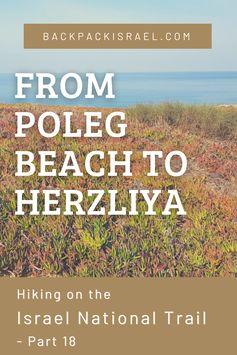 Hiking the Israel National Trail: From Poleg to Herzliya - Backpack Israel