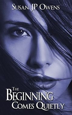 The Beginning Comes Quietly (The Dawning Series) by Susan JP Owens, http://www.amazon.com/dp/B00NKP7Z8C/ref=cm_sw_r_pi_dp_s5dkub0TGN4VE