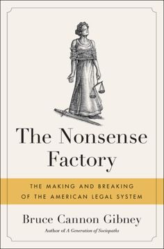 The Nonsense Factory by Bruce Cannon Gibney | Hachette Book Group