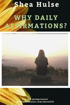 What Are Daily Affirmations and How They Can Improve Your Quality of Life?