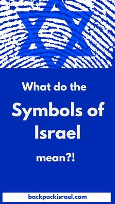 Get to Know the Symbols of Israel - Backpack Israel