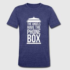 the angels have the phone box T-Shirt | Spreadshirt