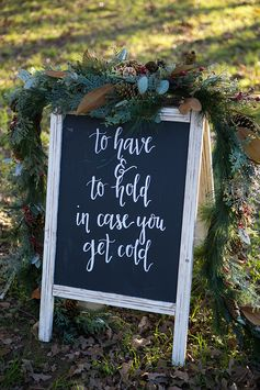 Wedding chalk board | Rustic Christmas Wedding | Shelly Taylor Photography #quote #chalkboard