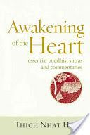 Awakening of the Heart by Thich Nhat Hahn.