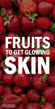 Simple lifestyle changes like incorporating fruits in your daily diet can give you glowing skin.