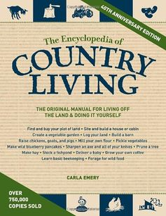 The Encyclopedia of Country Living, 40th Anniversary Edit...