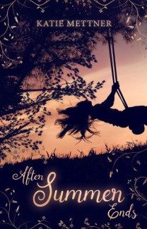 Cover Reveal: After Summer Ends by Katie Mettner (New Adult)