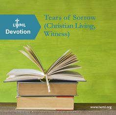 A CHRISTIAN LIVING AND WITNESS-themed devotional from LWML for personal or group use to print, study and share.