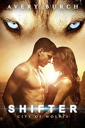City of Wolves (Shifter Book 1)