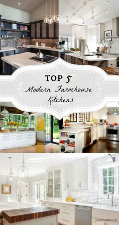 5 drool worthy ideas for modern farmhouse kitchens