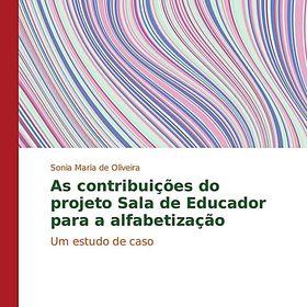 As Contribuicoes Do Projeto Sala De Educador Para A Alfabetizacao