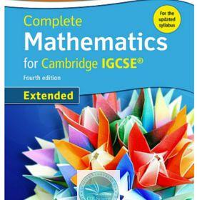 Complete Mathematics For Cambridge Igcse Extended Fourth Edition Cambridge Igcse Mathematics Igcse Maths