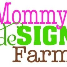 Mommys deSIGN Farm