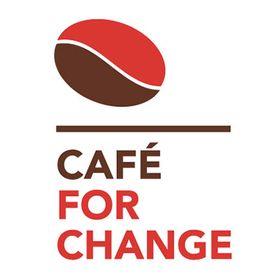 CAFÉ FOR CHANGE