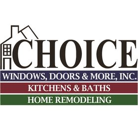 Choice Windows Doors & More Inc