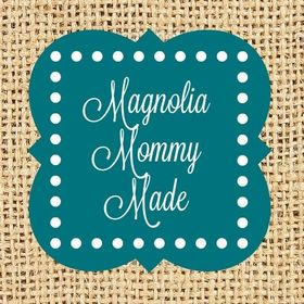 Magnolia Mommy Made