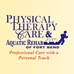 Physical Therapy Care & Aquatic Rehab of Fort Bend