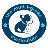 Mutt-i-grees® Curriculum