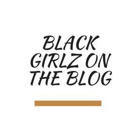 Black Girlz on the Blog