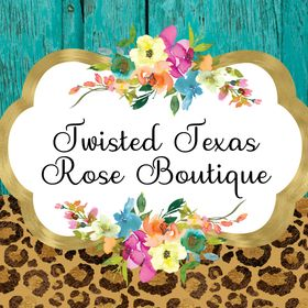 Twisted Texas Rose Boutique