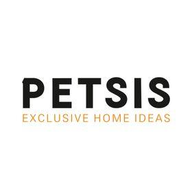 PETSIS  -  EXCLUSIVE  HOME  IDEAS