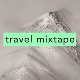 travel mixtape