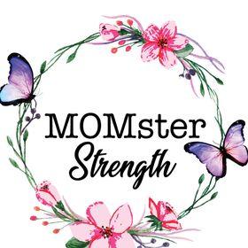 MOMster Strength