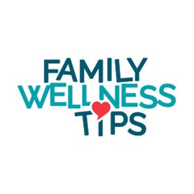 Family Wellness Tips