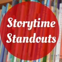 Storytime Standouts