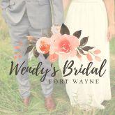 Wendy's Bridal Fort Wayne, IN