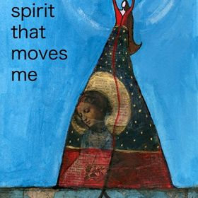 the spirit that moves me
