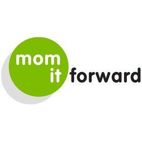 Mom It Forward
