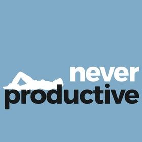 Never Productive