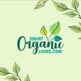 SmartOrganicLiving - going organic is more than a healthier YOU!