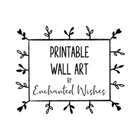Printable Wall Art by Enchanted Wishes