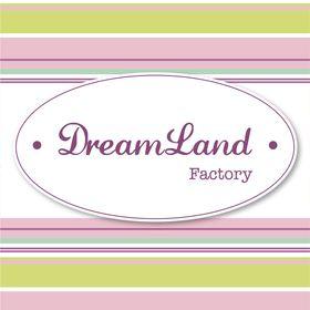 Dreamland Factory