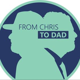 From Chris to Dad
