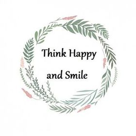 Think Happy and Smile