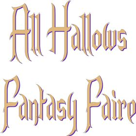 All Hallows Fantasy Faire