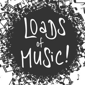 Loads of Music