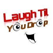 Laugh Til You Drop