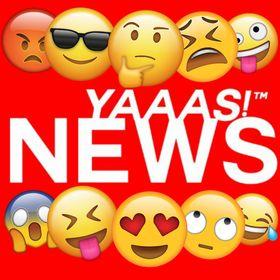 Yaaas! News