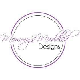 Mommys Muddled Designs LLC