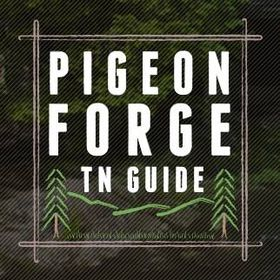 Pigeon Forge TN Guide