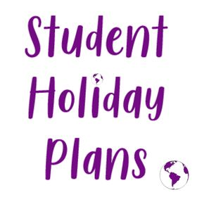 Student Holiday Plans