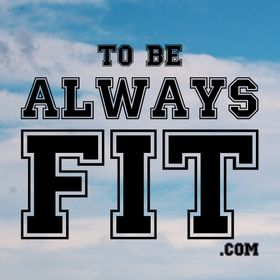 To be Always Fit