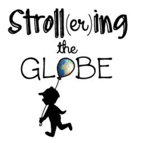 Strollering the Globe
