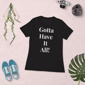 Gotta Have It All | Clothing | Women | Men | Children