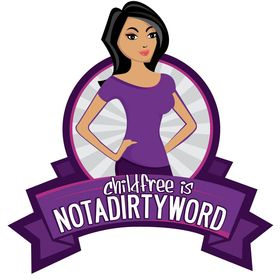 Childfree is Not a Dirty Word