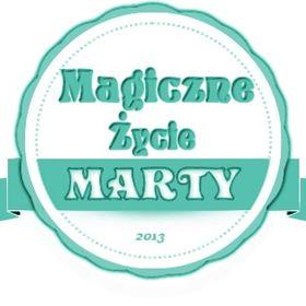 Magiczne Życie Marty blog